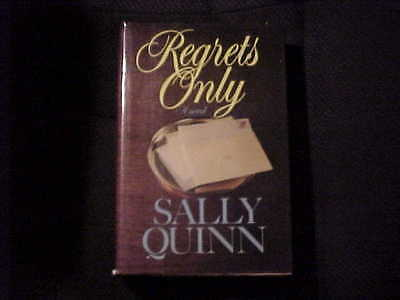 Regrets Only By Sally Quinn  1986  Hardcover  Book Novel Fiction Literature