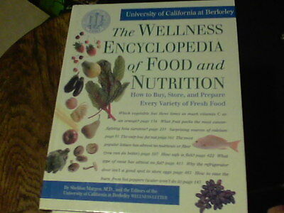 The Wellness Encyclopedia of Food and Nutrition by Sheldon