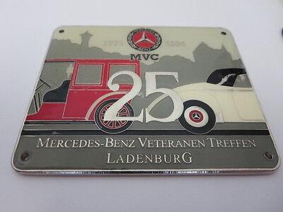1971   1996 Mercedes Benz Veteranen Treffen Ladenburg Badge Plaque Mvc 25 Year