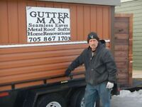 CALL THE GUTTER MAN! SEAMLESS EAVES, METAL ROOFS, HOME RENOS