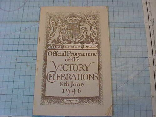 ORIGINAL WWII BRITISH VICTORY CELEBRATIONS BOOKLET JUNE 8, 1946