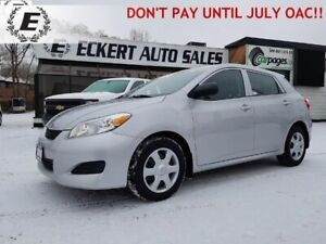 2010 Toyota Matrix  DON'T PAY UNTIL JULY OAC!