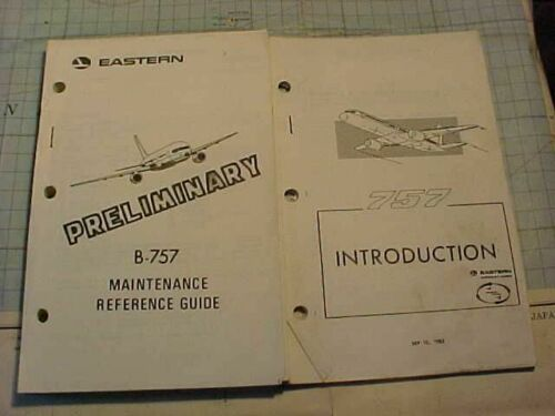 ORIGINAL VINTAGE EASTERN AIRLINES B-757 MANUALS