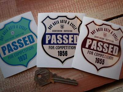 BAY AREA SCRUTINEERS Passed For Competition SHIELD Stickers Hot Rod Custom 1955