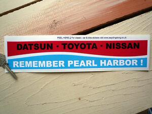DATSUN-TOYOTA-NISSAN-Remember-Pearl-Harbor-1960s-Classic-CAR-Bumper-Sticker