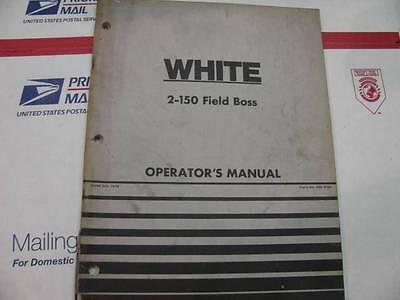 White 2-150 Field Boss Tractor Operators Manual Original