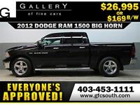 2012 DODGE RAM BIG HORN *EVERYONE APPROVED* $0 DOWN $169/BW!