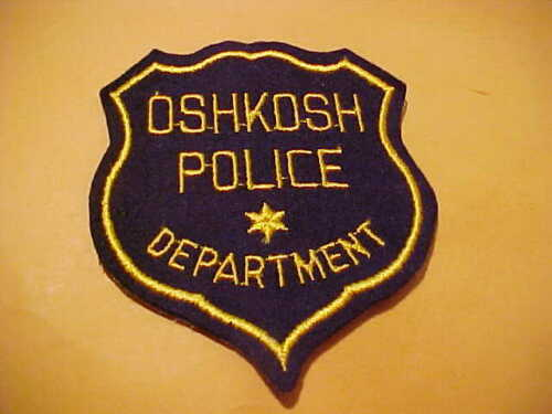 OSHKOSH WISCONSIN POLICE PATCH  SHOULDER SIZE UNUSED ALL FELT EARLY