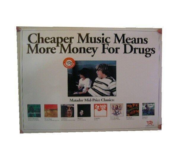 Pavement Yo La Tengo Mogwai Matador Label Poster Cheap Music Means More $ Drugs