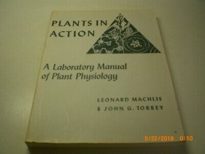 Plants in Action a Laboratory Manual of Plant Ohysiology Leonard -