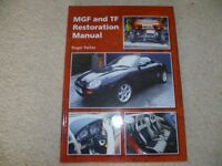 MGF and TF Restoration Manual by Roger Parker.