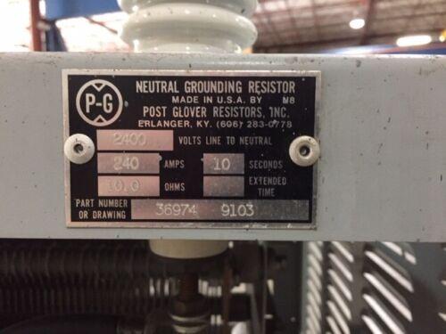 POST GLOVER NEUTRAL GROUNDING RESISTOR (2400 VOLT LINE TO NEUTRAL)