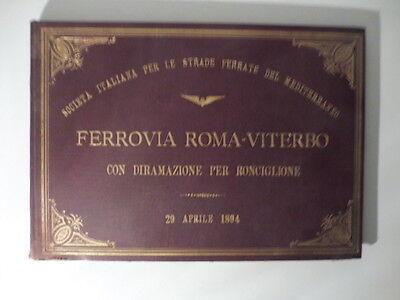 Ferrovia Roma - Viterbo con diramazione per Ronciglione. 29 aprile 1894.