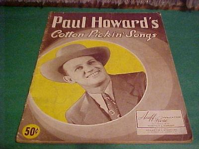Ark Music Book - 40'S MUSIC BOOK PAUL HOWARD'S COTTON PICKIN' SONGS ARK.