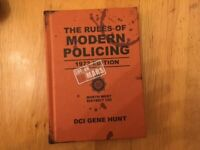 The Rules of Modern Policing (1973 Edition) by DCI Gene Hunt (Life on Mars)