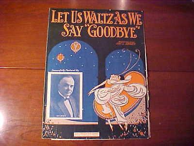 VINTAGE Sheet Music Let Us Waltz as We Say Goodbye Geo. C. Goforth 1925 #M476