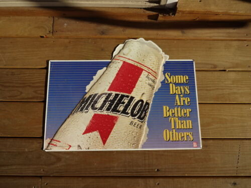 """Michelob Beer Advertising Metal Sign 24""""x 18"""" Some Days Are Better Then Others"""