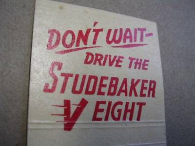 Meehan Motors Drive the Studebaker V Eight Cleveland Ohio 30 Stick Matchcover OH