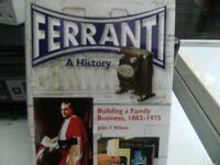 FERRANTI A HISTORY by John F.Wlson, buildinga family business 1882-197 £15.