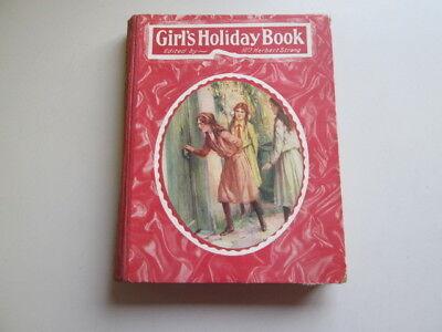 Acceptable - The Girl's Holiday Book Mrs Herbert Strang (ed) Undated Humphrey Mi