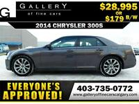 2014 Chrysler 300S $179 bi-weekly APPLY NOW DRIVE NOW