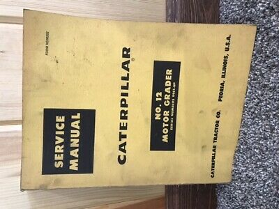 Cat Caterpillar No. 12 Motor Grader Service Manual Repair Shop