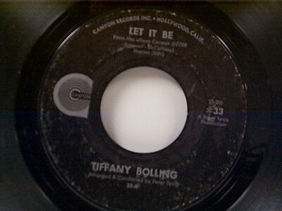 """TIFFANY BOLLING """"LET IT BE / THANK GOD THE WAR IS OVER"""" 45"""