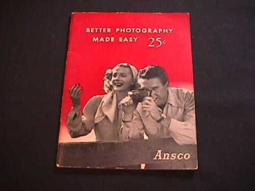 1947 ANSCO BETTER PHOTOGRAPHY MADE EASY BOOKLET