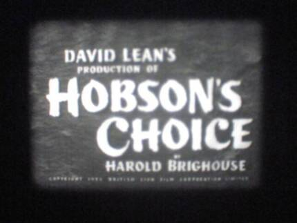 Hobson's Choice. Super 8mm Black and White sound movie Sydney City Inner Sydney Preview
