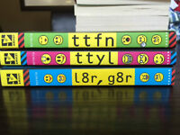 """ttfn"", ""ttyl"", and ""l8r, g8r"" by Lauren Myracle"
