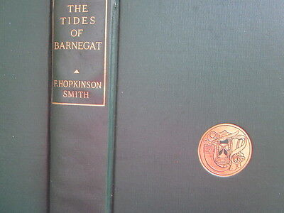 """1911 """"The Tides of Barnegat"""" by F. Hopkinson Smith -Illustrated"""