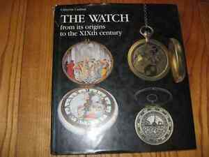 The Watch from its Origins to the XIX th. Century