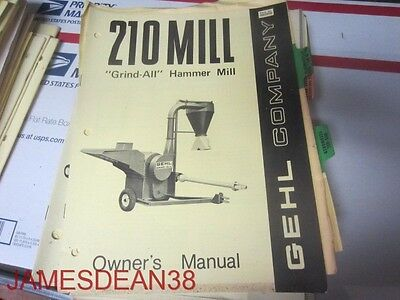 Gehl 210 Grind All Hammer Mill Operators Owners Manual Form 620206