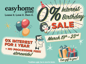 EasyHome O% Interest Birthday Sale – March 19th – March 23rd
