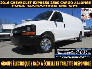 2016 Chevrolet Express 2500 CARGO ALLONGÉ GROUPE ÉLECTRIQUE FULL