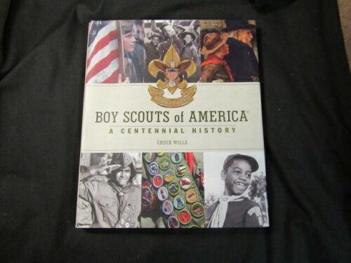 A Centennial History of the Boy Scouts of America, By Chuck Wills     npc2