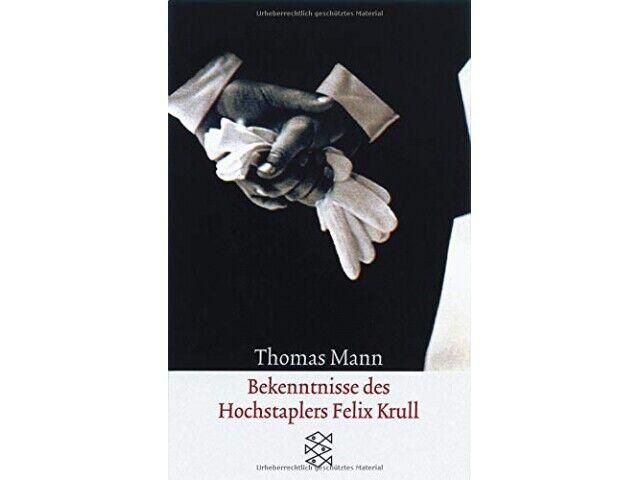 Bekenntnisse des Hochstaplers Felix Krull: Der Memoiren erster Teil [Taschenbu A