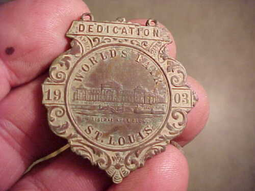 Neat old medal-1903 St Louis Worlds Fair Dedication, found Gibson, New Mexico