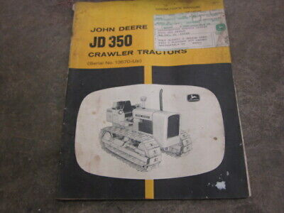 John Deere 350c 350-c Crawler Dozer Loader Backhoe Operators Manual