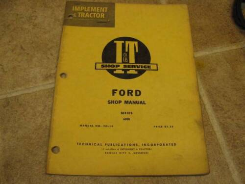 Ford I&T Shop Service Manual 6000 Tractor