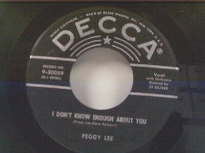 Peggy Lee  I Dont Know Enough About You   You Oughtta Be Mine  45
