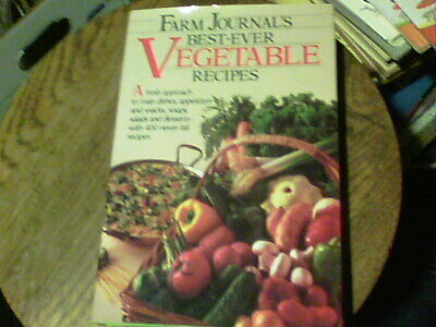 Farm Journal's Best-Ever Vegetable (Best Vegetable Recipes Ever)