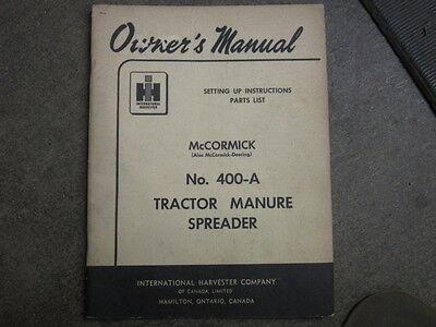 International Harvester 400 Manure Spreader Owners Maintenance Parts Manual