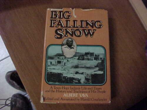 Book-Big Falling Snow by Albert Yava-New Mexico/Arizona Tewa-Hopi Indians