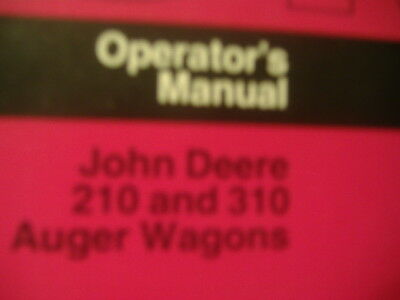 John Deere 210 And 310 Auger Wagons Operators Manual