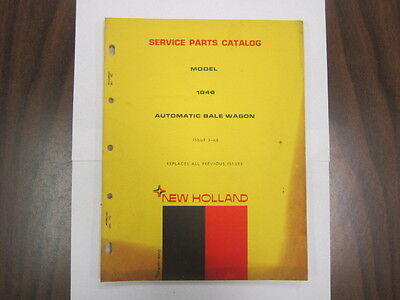New Holland Automatic Bale Wagon Model 1040 Service Parts Catalog