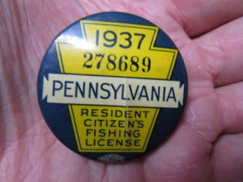 Vintage 1937 PennsylvaniaFishing License / Numbered Pinback Badge