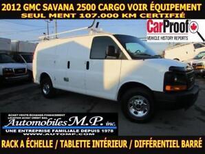 2012 GMC Savana 2500 CARGO 107.000 KM VOIR ÉQUIPEMENT