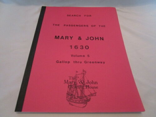Search for the Passengers of the Mary & John 1630 Vol 5 Gallop thru Greenway