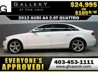 2012 AUDI A4 2.0T QUATTRO *EVERYONE APPROVED* $0 DOWN $189/BW